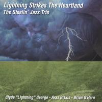 Lightning Strikes The Heartland Clyde Lightning George The Steelin' Jazz Trio