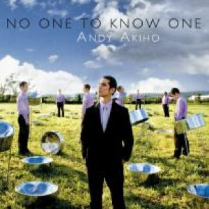 andy akiho no one to know one steelpan cd